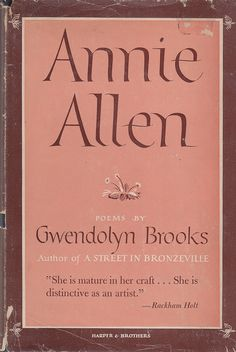 Dust Jacket of Annie Allen by Gwendolyn Brooks. New York: Harper & Brothers, 1949.