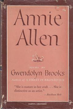 Dust Jacket of Annie Allen by Gwendolyn Brooks. New York: Harper & Brothers, 1949.